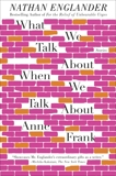 What We Talk About When We Talk About Anne Frank: Stories, Englander, Nathan