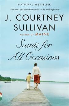 Saints for All Occasions: A novel, Sullivan, J. Courtney