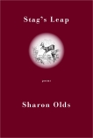 Stag's Leap: Poems, Olds, Sharon