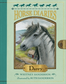 Horse Diaries #10: Darcy, Sanderson, Whitney