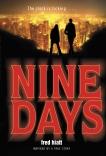 Nine Days, Hiatt, Fred