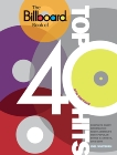 The Billboard Book of Top 40 Hits, 9th Edition: Complete Chart Information about America's Most Popular Songs and Artists, 1955-2009, Whitburn, Joel