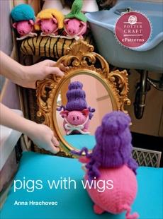 Pigs with Wigs: E-Pattern from Knitting Mochimochi, Hrachovec, Anna
