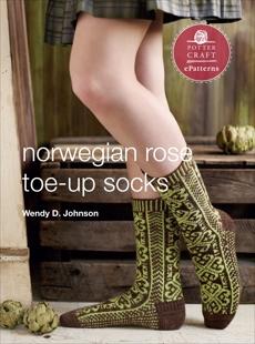Norwegian Rose Socks: E-Pattern from Toe-Up Socks for Every Body, Johnson, Wendy D.
