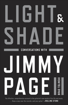 Light and Shade: Conversations with Jimmy Page, Tolinski, Brad