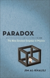Paradox: The Nine Greatest Enigmas in Physics, Al-Khalili, Jim