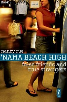 False Friends and True Strangers, Rue, Nancy N.