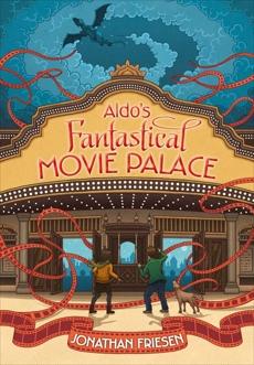 Aldo's Fantastical Movie Palace, Friesen, Jonathan