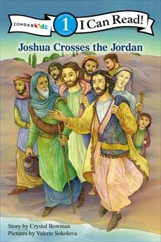 Joshua Crosses the Jordan River: Level 1, Bowman, Crystal