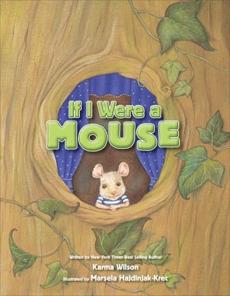 If I Were a Mouse, Wilson, Karma