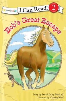 Bob's Great Escape: Level 2, Mackall, Dandi Daley