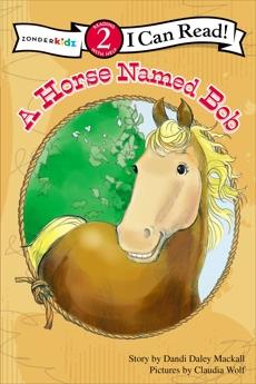 A Horse Named Bob: Level 2, Mackall, Dandi Daley