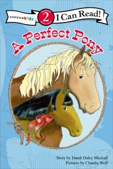 A Perfect Pony: Level 2, Mackall, Dandi Daley
