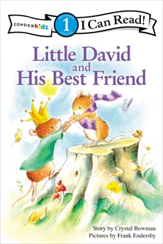 Little David and His Best Friend: Level 1, Bowman, Crystal