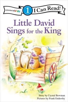 Little David Sings for the King: Level 1, Bowman, Crystal
