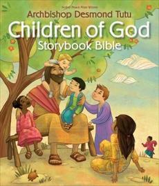 Children of God Storybook Bible, Tutu, Archbishop Desmond