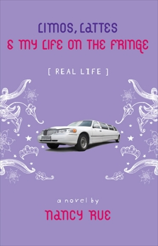 Limos, Lattes and My Life on the Fringe, Rue, Nancy N.