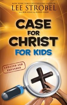 Case for Christ for Kids, Strobel, Lee