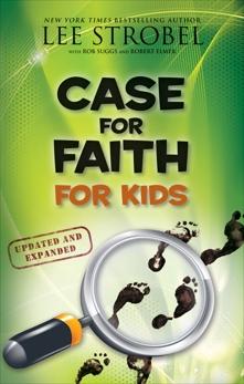 Case for Faith for Kids, Strobel, Lee