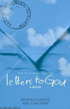 Letters to God: From the Major Motion Picture, Perry, John & Doughtie, Patrick