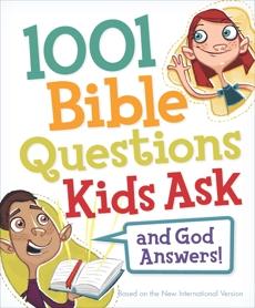 1001 Bible Questions Kids Ask, Zondervan,