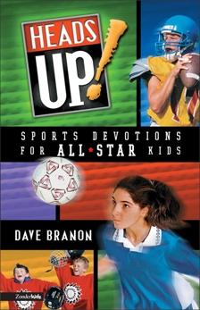 Heads UP! Updated Edition: Sports Devotions for All-Star Kids, Branon, David