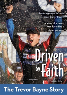 Driven by Faith: The Trevor Bayne Story, Kelly, Godwin