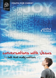 Conversations with Jesus, Updated and Revised Edition: Talk That Really Matters, Youth For Christ,
