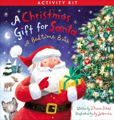A Christmas Gift for Santa Activity Kit: A Bedtime Book, Elkins, J. Theron