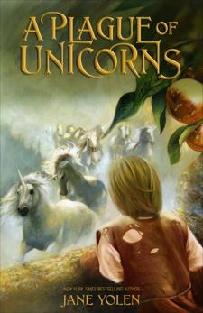 A Plague of Unicorns, Yolen, Jane