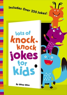 Lots of Knock-Knock Jokes for Kids, Zondervan, & Zondervan Publishing House (COR)