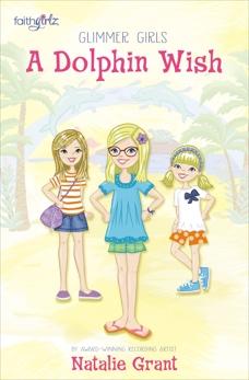 A Dolphin Wish, Grant, Natalie