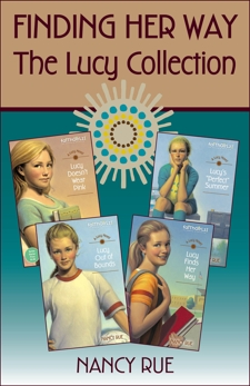 Finding Her Way: The Lucy Collection, Rue, Nancy N.