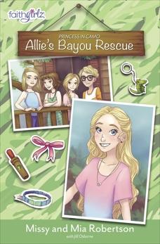 Allie's Bayou Rescue, Robertson, Missy & Robertson, Mia