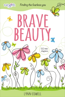 Brave Beauty: Finding the Fearless You, Cowell, Lynn