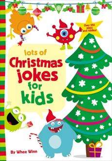 Lots of Christmas Jokes for Kids, Winn, Whee