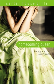Homecoming Queen, Carlson, Melody