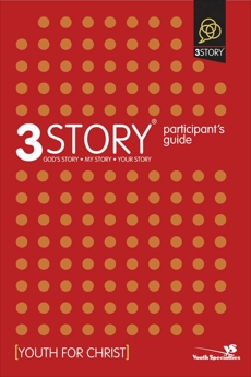 3Story Participant's Guide: Preparing for a Lifestyle of Evangelism, Rahn, Dave