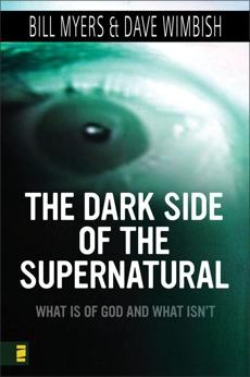 Dark Side of the Supernatural, Myers, Bill & Wimbish, David