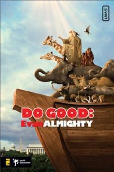 Do Good: Evan Almighty, Johnson, Kevin
