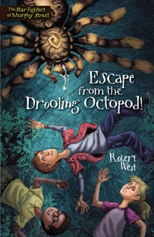 Escape from the Drooling Octopod!: Episode III, West, Robert