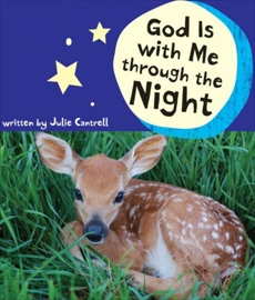 God Is with Me through the Night, Cantrell, Julie