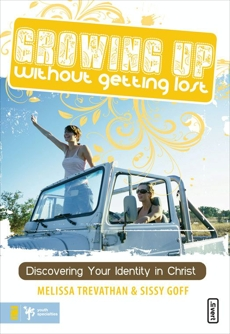 Growing Up Without Getting Lost, Trevathan, Melissa & Goff, Helen Stitt
