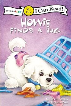 Howie Finds a Hug: My First, Henderson, Sara