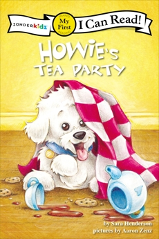 Howie's Tea Party: My First, Henderson, Sara