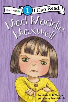 Mad Maddie Maxwell: Biblical Values, Level 1, Maslyn, Stacie K.B.