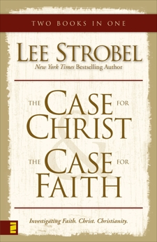 Case for Christ/Case for Faith Compilation, Strobel, Lee