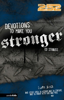 Devotions to Make You Stronger, Strauss, Ed