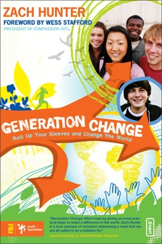 Generation Change: Roll Up Your Sleeves and Change the World, Hunter, Zach