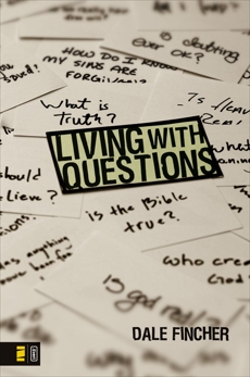 Living with Questions, Fincher, Dale